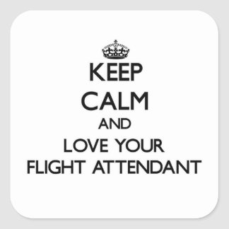 Keep Calm and Love your Flight Attendant Square Stickers