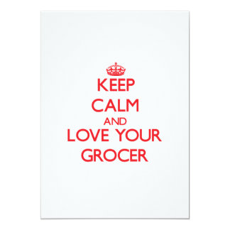 "Keep Calm and Love your Grocer 5"" X 7"" Invitation Card"