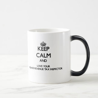 Keep Calm and Love your Inland Revenue Tax Inspect Morphing Mug