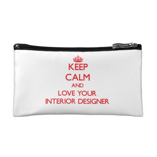 Keep Calm and Love your Interior Designer Cosmetic Bags