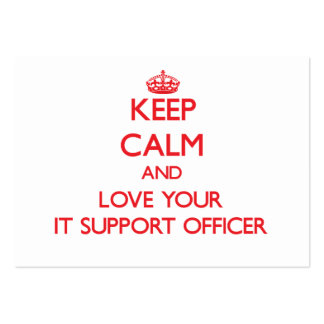 Keep Calm and Love your It Support Officer Business Card