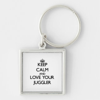 Keep Calm and Love your Juggler Silver-Colored Square Key Ring