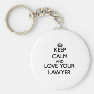 Keep Calm and Love your Lawyer Basic Round Button Key Ring