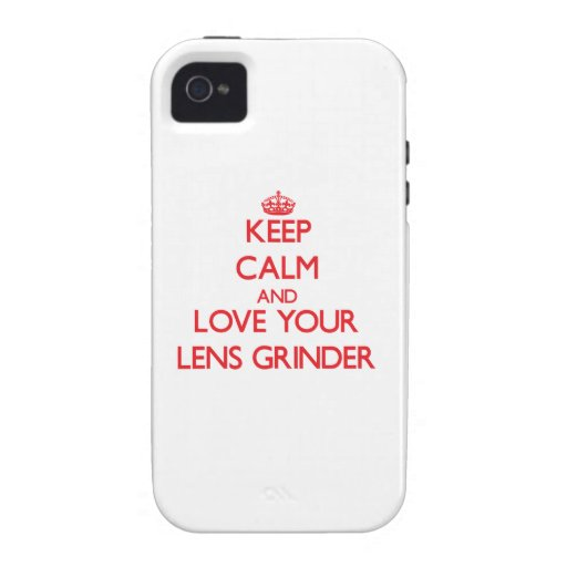 Keep Calm and Love your Lens Grinder Vibe iPhone 4 Cover