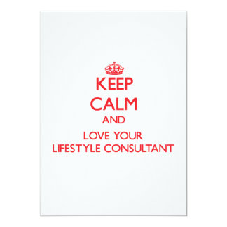 """Keep Calm and Love your Lifestyle Consultant 5"""" X 7"""" Invitation Card"""