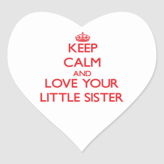 Keep Calm and Love your Little Sister Sticker