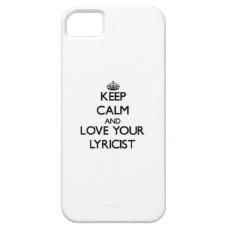Keep Calm and Love your Lyricist iPhone 5 Case