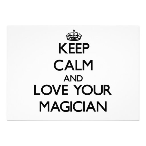 Keep Calm and Love your Magician Invitation