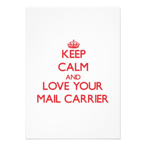 Keep Calm and Love your Mail Carrier Personalized Invites