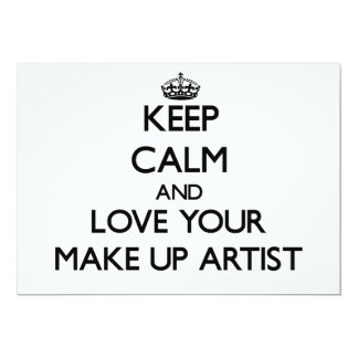 Keep Calm and Love your Make Up Artist Custom Invitations