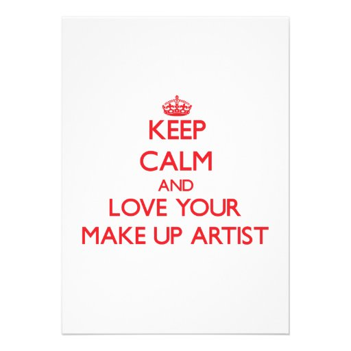 Keep Calm and Love your Make Up Artist Invitations