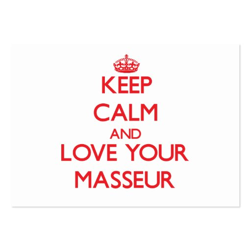 Keep Calm and Love your Masseur Business Card