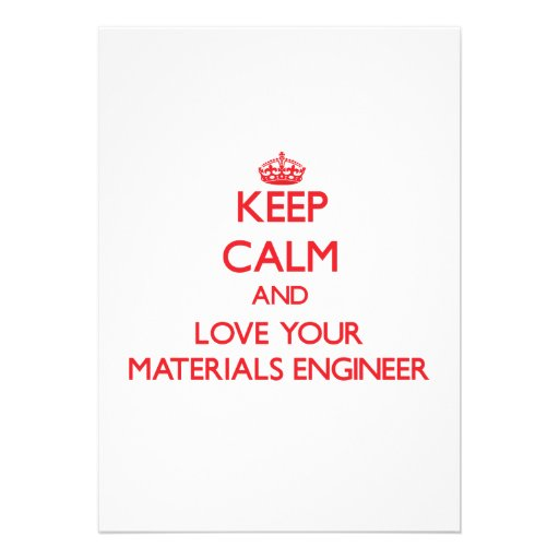 Keep Calm and Love your Materials Engineer Cards