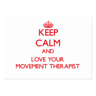 Keep Calm and Love your Movement Therapist Business Cards
