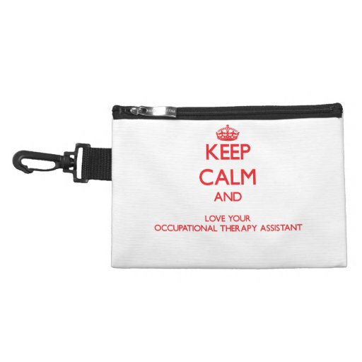 Keep Calm and Love your Occupational Therapy Assis Accessory Bag