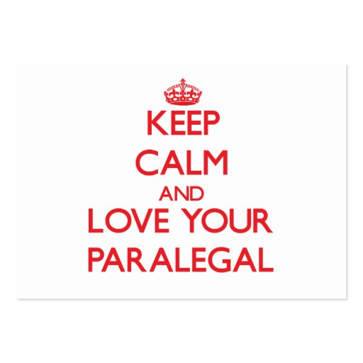 Keep Calm and Love your Paralegal Business Card