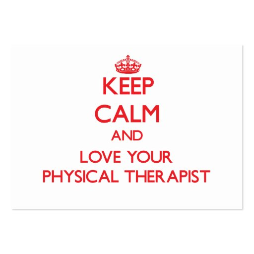 Keep Calm and Love your Physical Therapist Business Card Template