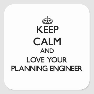 Keep Calm and Love your Planning Engineer Sticker