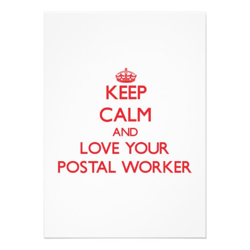 Keep Calm and Love your Postal Worker Personalized Invitations