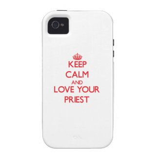 Keep Calm and Love your Priest iPhone 4 Cases
