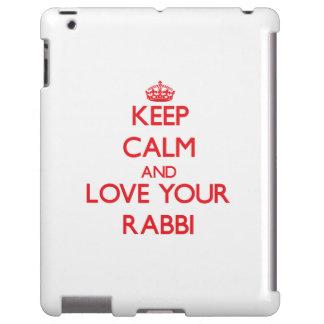 Keep Calm and Love your Rabbi