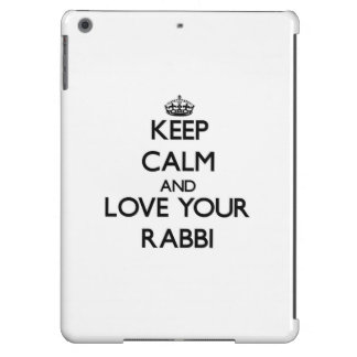 Keep Calm and Love your Rabbi iPad Air Cover