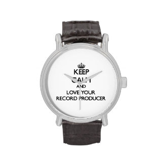 Keep Calm and Love your Record Producer Wrist Watches