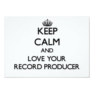 Keep Calm and Love your Record Producer Custom Invite