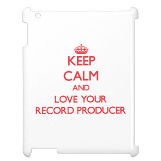 Keep Calm and Love your Record Producer iPad Cases