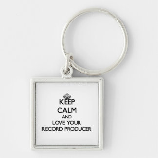 Keep Calm and Love your Record Producer Silver-Colored Square Key Ring