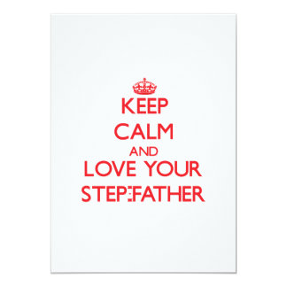 Keep Calm and Love your Step-Father Personalized Invitations