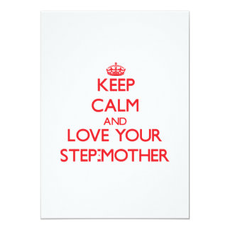 Keep Calm and Love your Step-Mother 13 Cm X 18 Cm Invitation Card