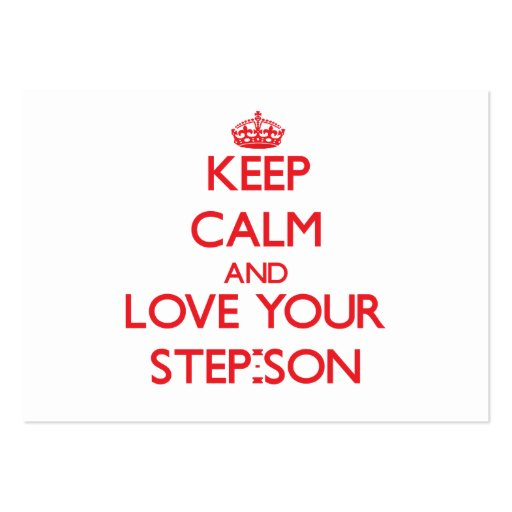 Keep Calm and Love your Step-Son Business Card Template