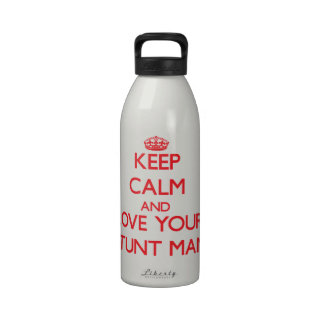Keep Calm and Love your Stunt Man Water Bottles