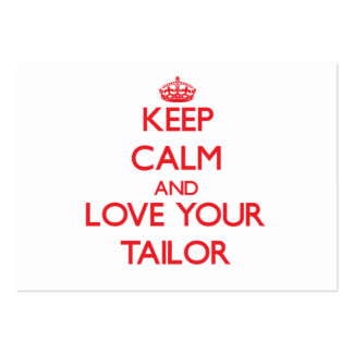 Keep Calm and Love your Tailor Business Cards