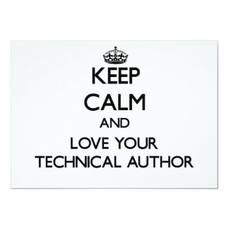 "Keep Calm and Love your Technical Author 5"" X 7"" Invitation Card"