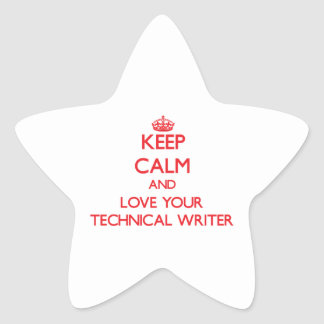 Keep Calm and Love your Technical Writer Stickers