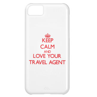 Keep Calm and Love your Travel Agent iPhone 5C Cover