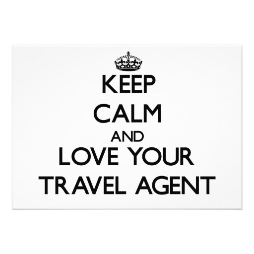 Keep Calm and Love your Travel Agent Custom Invitations
