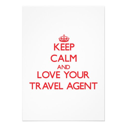 Keep Calm and Love your Travel Agent Invitation