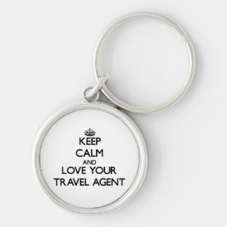 Keep Calm and Love your Travel Agent Silver-Colored Round Key Ring