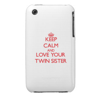 Keep Calm and Love your Twin Sister iPhone 3 Case