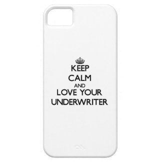 Keep Calm and Love your Underwriter iPhone 5 Cover