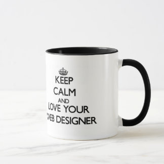 Keep Calm and Love your Web Designer Mug