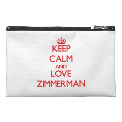Keep calm and love Zimmerman Travel Accessory Bag