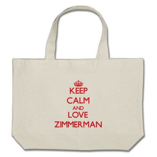 Keep calm and love Zimmerman Canvas Bag
