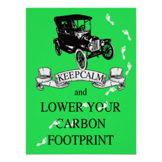 Keep Calm and Lower Your Carbon Footprint Poster