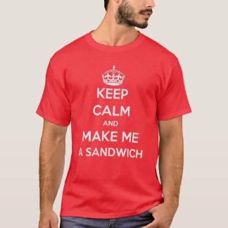 Keep Calm and Make Me a Sandwich T-shirt