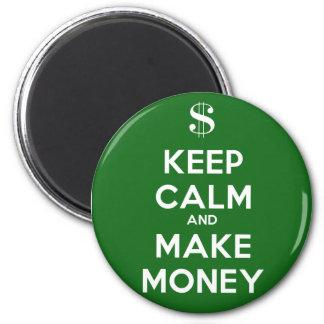 Keep Calm and Make Money Refrigerator Magnets