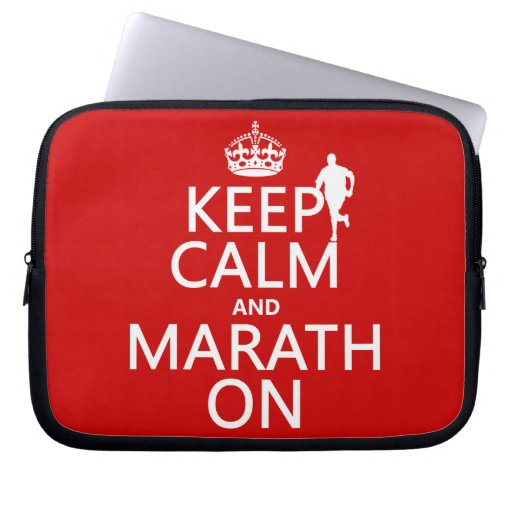 Keep Calm and Marath On Computer Sleeve